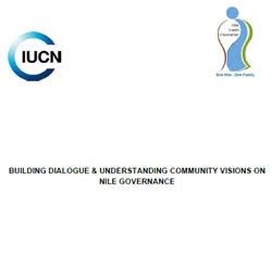 Building Dialogue and Understanding Community Visions on Nile Governance
