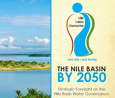 THE NILE BASIN BY 2050: Strategic Foresight on the Nile Basin Water Governance